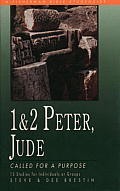 Peter 1 & 2, Jude: Called for a Purpose 13 Studies (Fisherman Bible Studyguides) Cover