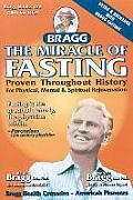 Miracle of Fasting 51th Edition Proven Throughout History for Physical Mental & Spiritual Rejuvenation