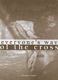 Everyone's Way of the Cross (Large Print)
