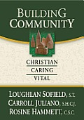 Building Community Christian Caring Vital