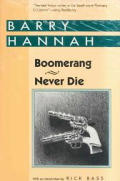 Boomerang and Never Die