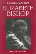 Conversations with Elizabeth Bishop