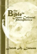Bible In Cross Cultural Perspective