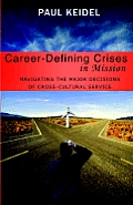 Career Defining Crises in Miss