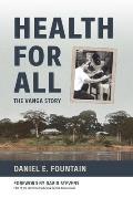 Health for All: The Vanga Story