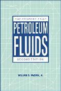 Properties of Petroleum Fluids (2ND 90 Edition)