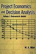 Project Economics & Decision Analysis