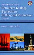 Nontechnical Guide to Petroleum Geology Exploration Drilling & Production 2nd Edition