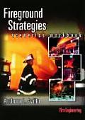 Fireground Strategies Scenarios Workbook (03 - Old Edition)