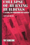 Collapse Of Burning Buildings A Guide To Fireg