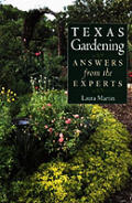Texas Gardeners: Answers from the Experts