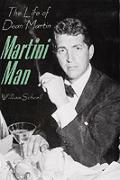 Martini Man The Life Of Dean Martin