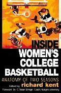 Inside Womens College Basketball Anatomy of Two Seasons