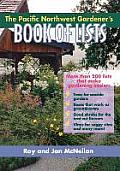 Pacific Northwest Gardeners Book of Lists