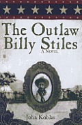 The Outlaw Billy Stiles