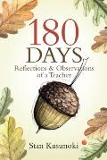 180 Days: Reflections and Observations of a Teacher