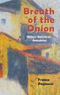 Breath of the Onion: Italian-American Anecdotes