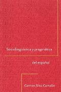 Sociolinguistica y Pragmatica del Espanol