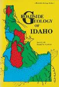 Roadside Geology of Idaho (Roadside Geology)