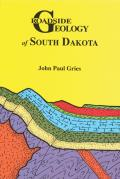 Roadside Geology of South Dakota (Roadside Geology)