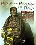 Women & Warriors Of The Plains