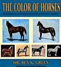 Color of Horses A Scientific & Authoritative Identification of the Color of the Horse