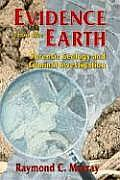 Evidence From the Earth : Forensic Geology and Criminal Investigation (04 - Old Edition)