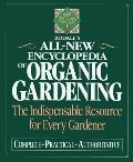 Rodales All New Encyclopedia Of Organic Gardenin