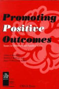 Promoting Positive Outcomes (Issues in Children's & Families' Lives)