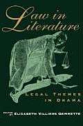 Law In Literature Legal Themes In Drama