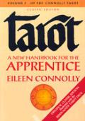 Tarot A New Handbook For The Apprentice Volume 1