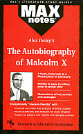 MAX Notes Alex Haleys Autobiography of Malcolm X