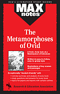 Metamorphoses of Ovid, the (Maxnotes Literature Guides)