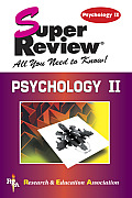 Super Review Psychology II