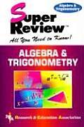 Algebra & Trigonometry Super Review 1st Edition