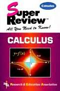 Super Reviews Calculus (Super Reviews; All You Need to Know)
