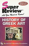 History of Greek Art Super Review