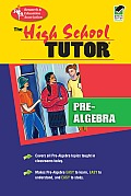 High School Pre-Algebra Tutor (High School Tutor Series)