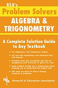 Algebra & Trigonometry (Rea's Problem Solvers)