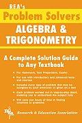 Algebra & Trigonometry (Rea's Problem Solvers)
