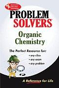 Organic Chemistry Problem Solvers Volume 1