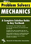 Mechanics: Statics - Dynamics (Rea's Problem Solvers)