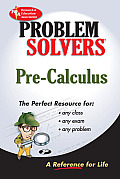 Pre-Calculus Problem Solver (Rea's Problem Solvers) Cover