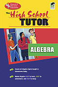 High School Algebra Tutor 2ND Edition