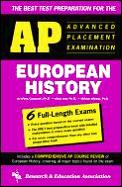 The Best Test Preparation for the Advanced Placement Examination in European History (REA Test Preps)
