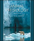 Animal Physiology. Richard W. Hill, Gordon A. Wyse and Margaret Anderson