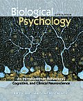 Biological Psychology An Introduction to Behavioral & Cognitive Neuroscience