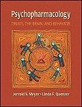 Psychopharmacology Drugs the Brain & Behavior