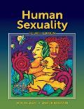 Human Sexuality (4TH 12 Edition)