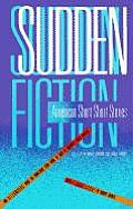 Sudden Fiction -American Short-Short Stories